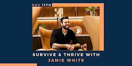Survive & Thrive tickets