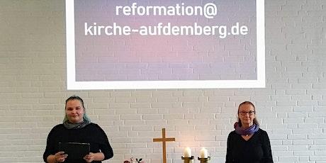 Reformationsgottesdienst am 31.10.2020 - Pfarrerin Edda Deuer tickets