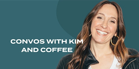 Conversations with Kim and Coffee - AM/PM Rituals with Charlotte Winters tickets
