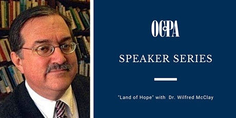 """Speaker Series: Dr. Wilfred McClay on """"Land of Hope"""" tickets"""