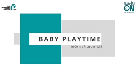 Copy of IN CENTRE PROGRAM -Baby Playtime (birth to 18 months) tickets
