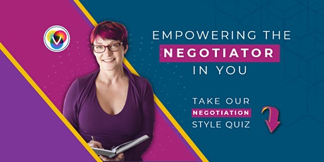 Ask for What you Want and Get It! Your Negotiation Style Matters tickets