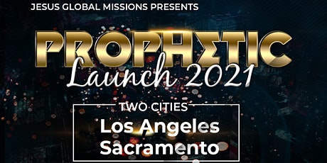 Los Angeles Prophetic Meet Launch 2021 tickets