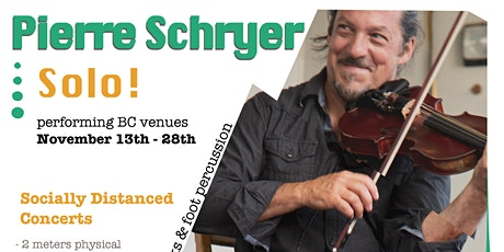 PIERRE SCHRYER - SOLO!  at Stardusters Square Dance Hall - Powell River tickets