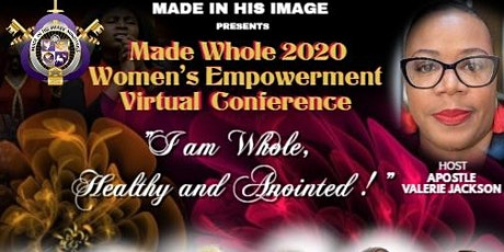 Made Whole 2020 Women's Empowerment Conference tickets
