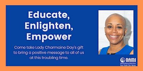 Educate, Enlighten, Empower tickets