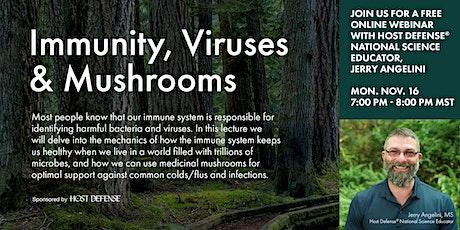 Immunity, Viruses & Mushrooms tickets