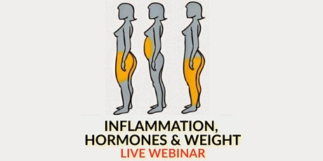 Defeat Belly Fat, Inflammation & Fatigue: A Holistic Health Live Webinar tickets