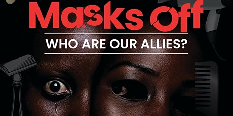 Networking Barbershop & Beauty Salon Series~Masks Off: Who Are Our Allies? tickets