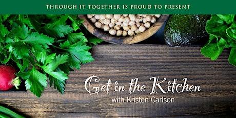 Get in the Kitchen with Kristen Carlson tickets