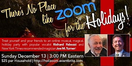 There's No Place Like Zoom for the Holidays tickets