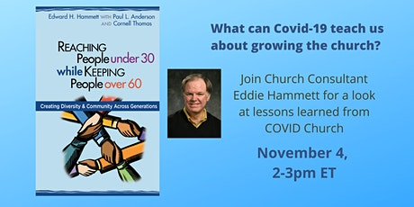 (FREE) Growing Your Church during Covid-19 and Beyond tickets