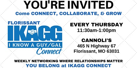 Florissant IKAGG CONNECT Weekly Networking Meeting (In-Person) tickets
