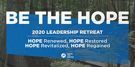 Be The Hope | ILC's Leadership Retreat tickets