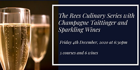 The Rees Culinary Series with Champagne Taittinger & Sparkling Wines tickets