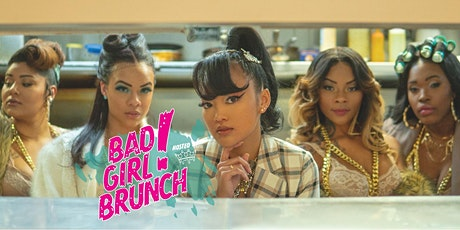 BAD GIRL BRUNCH (HOLIDAY) tickets