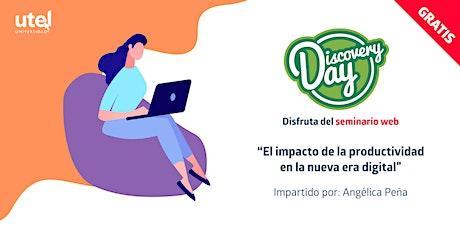 """Seminario Web """"El impacto de la productividad en la nueva era digital"""" entradas"""
