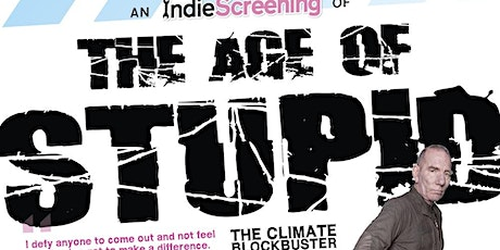 Film #3: The Age of Stupid tickets