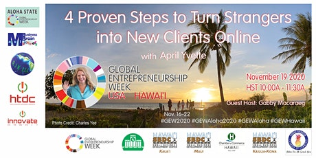 4 Proven Steps to Turn Strangers into New Clients Online   2020 GEW Aloha tickets