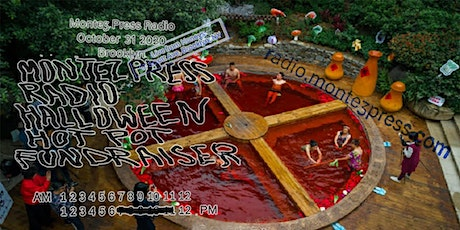 Never Give Up - Again: Montez Press Radio Halloween Fundraiser tickets