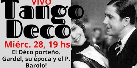 TANGO Art Déco VIVO recorrido porteño con Gardel, tour Barolo y souvenir entradas