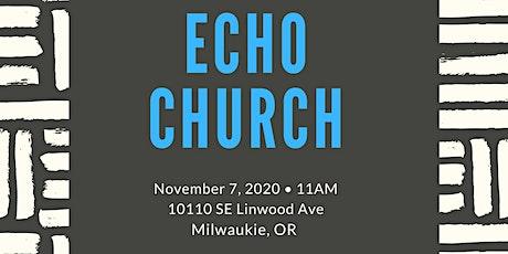 Echo Milwaukie Church Preview Service tickets