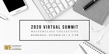 The Business of WE (Women Entrepreneurs) 2020  VIRTUAL Summit tickets