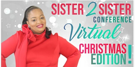 Sister 2 Sister Virtual Christmas Conference tickets