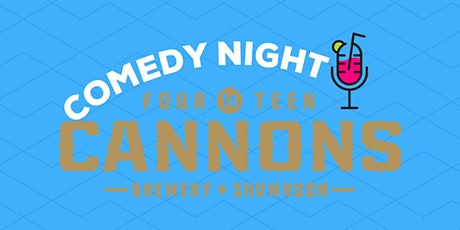 14 Cannons  Comedy Night tickets