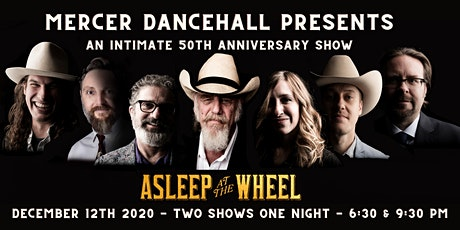 Asleep At The Wheel at Mercer Dancehall - 6:30 PM SHOW tickets
