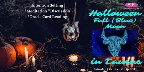 Halloween Full/Blue Moon in Taurus Workshop/Intention Setting tickets