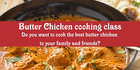 Authentic Butter Chicken Cooking Class tickets
