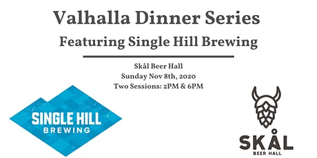 Valhalla Dinner Series Featuring Single Hill Brewing (2pm Seating) tickets