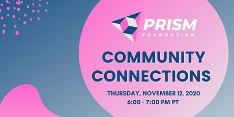 Community Connections 2020 by Prism Foundation tickets