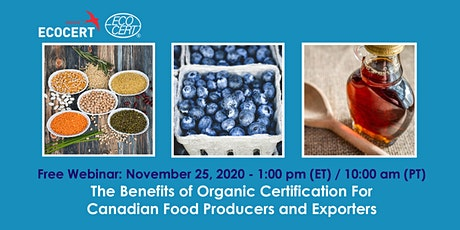 Benefits of Organic Certification for Canadian Food Producers & Exporters tickets