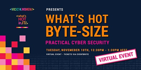What's Hot Byte-Size: Practical Cyber Security with Bill Rue tickets