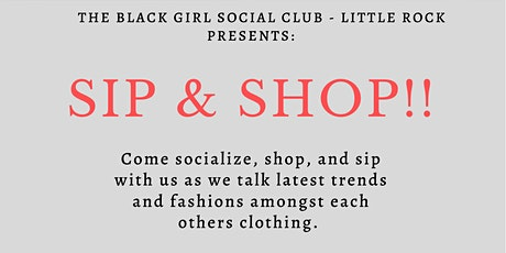 The Black Girl Social Club- Little Rock Sip and Shop tickets