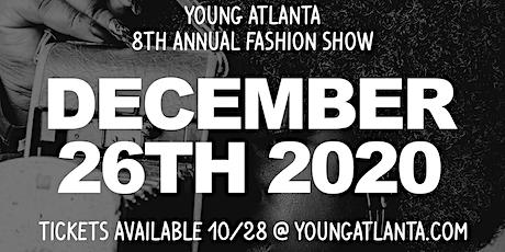 8th Annual Young Atlanta Fashion Show tickets