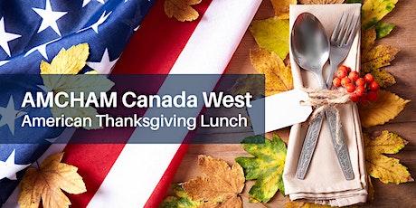 AMCHAM Canada West Celebrates American Thanksgiving tickets