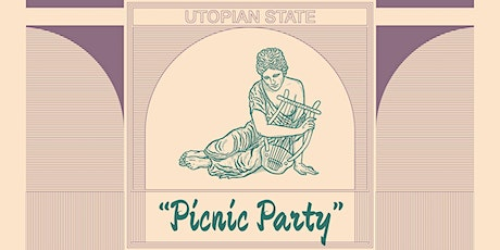 Utopian State - Picnic Party tickets