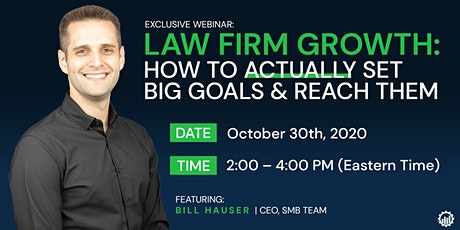[EXCLUSIVE] Law Firm Growth: How To ACTUALLY Set Big Goals & Reach Them tickets