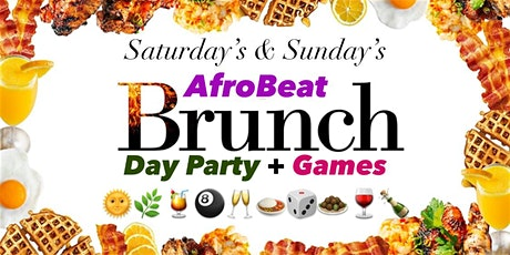 AfroBeat Brunch Games and Day Party tickets