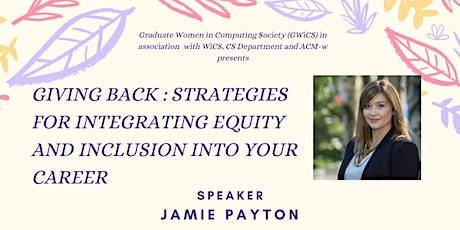 Giving Back: Strategies for Integrating Equity & Inclusion into Your Career tickets