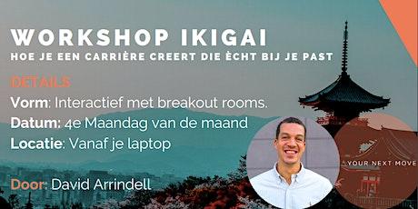 Workshop ikigai  Hoe je een carrière creërt die echt bij je past tickets