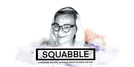 Harebrained Comedy presents Squabble tickets