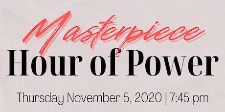 Masterpiece Hour of Power | Obra Maestra Hora de Poder tickets