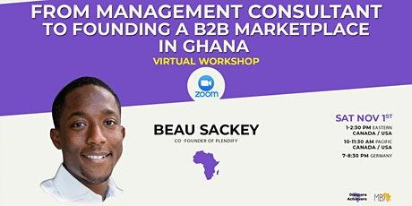FROM MANAGEMENT CONSULTANT TO FOUNDING A B2B MARKETPLACE IN GHANA tickets
