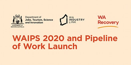 'WAIPS 2020 and Pipeline of Work Launch tickets