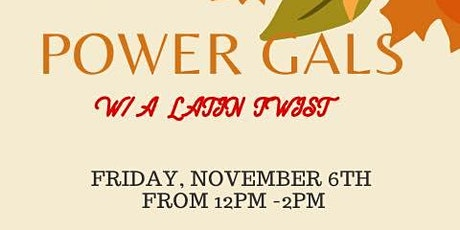 Power Gals with a Latin Twist tickets