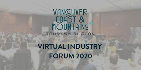 Vancouver, Coast & Mountains Virtual Industry Forum tickets